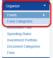 Go to ORGANIZE > FUND CATEGORIES.