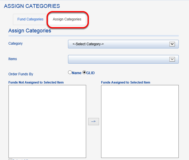 Next, you will need to assign specific funds to the category you created.  Click on the ASSIGN CATEGORIES tab.