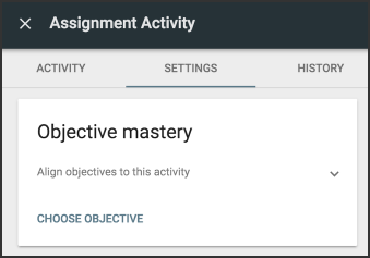 The objective mastery box prompts users to choose objectives to align to the activity.