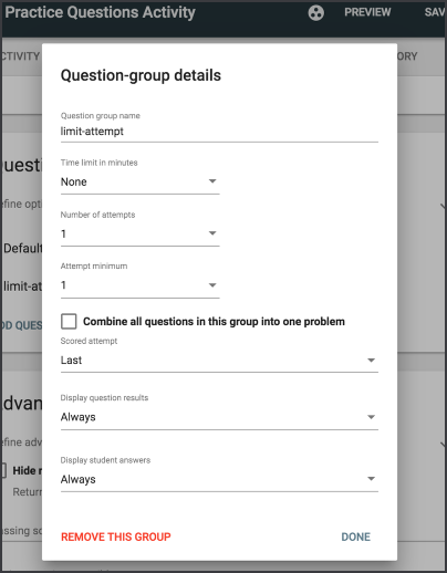 The question group details screen listing options, along with an option to save by selecting Done, or to remove this group.
