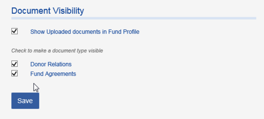 In the DOCUMENT VISIBILITY section, the types of documents listed will be based on the categories your organization has set up on the Fund Profile.