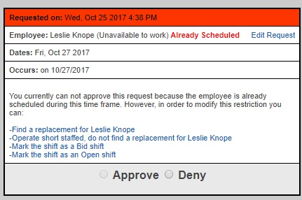 What happens if the employee requesting time off is already scheduled to work during that time?