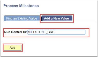 Process Milestones Add a New Value tab