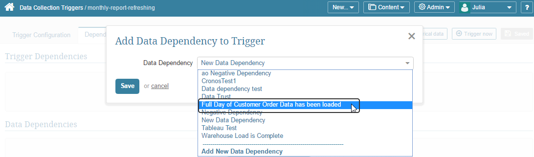 This Data Dependency can now be added to the Data Collection Trigger