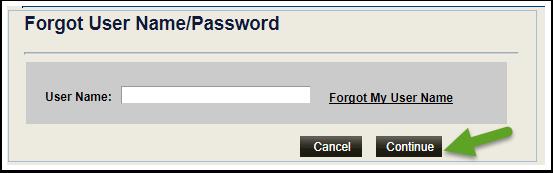 Forgot  User Name/Password Continue button