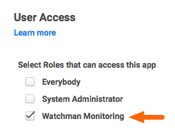 Select Rolles to access Watchman Monitoring