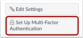 Set Up Multi-Factor Authentication from User Settings