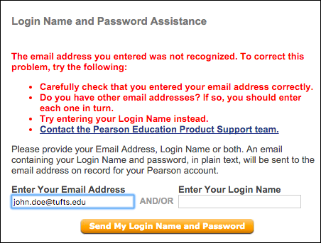 If your email address or username isn't recognized, check the spelling or try a different username or email address.