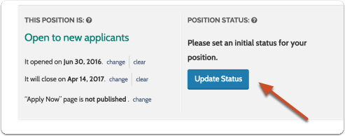 "Click ""Update Status"" to set an initial status for the position"