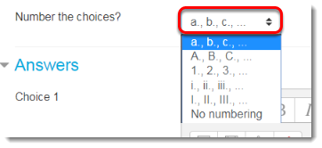 Leave the a., b., c., default for Number the choices.
