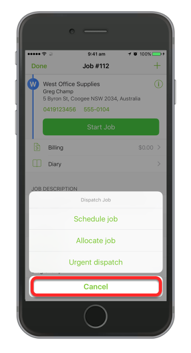 If you wish to book the job in later time then simply tap Cancel and it will then go to unschedule list.