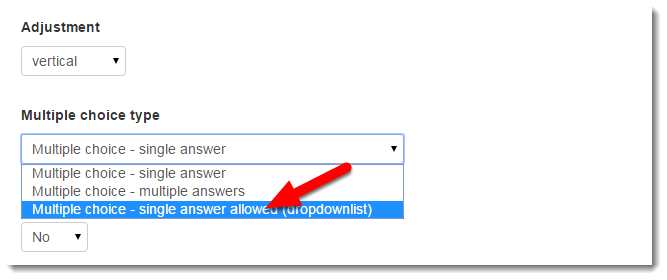 Select Multiple choice - single answer allowed (dropdownlist).