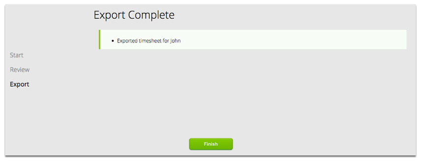 That's It, John's timesheet has been now successfully exported!