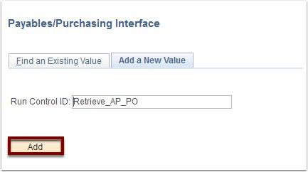 Retrieve AP/PO run control