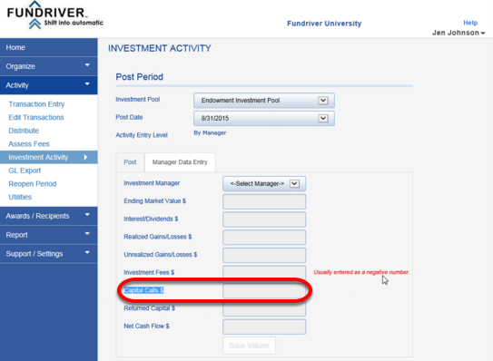 Any time a payment is made to the manager it would be recorded as a CAPITAL CALL.  This entry is made on the INVESTMENT ACTIVITY screen as part of the Manager Reconciliation process.