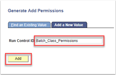 Generate Add Permissions - Add a New Value tab. Run Control ID and Add buttons highlighted