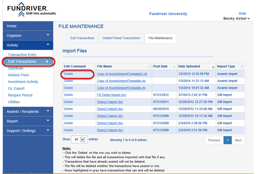 Answer: Yes, you can easily delete a file you've imported, along with any data that was added or changed as a result of that import. Click on ACTIVITY > EDIT TRANSACTIONS and delete the file in question.