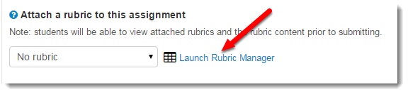 Launch Rubric Manager is selected.