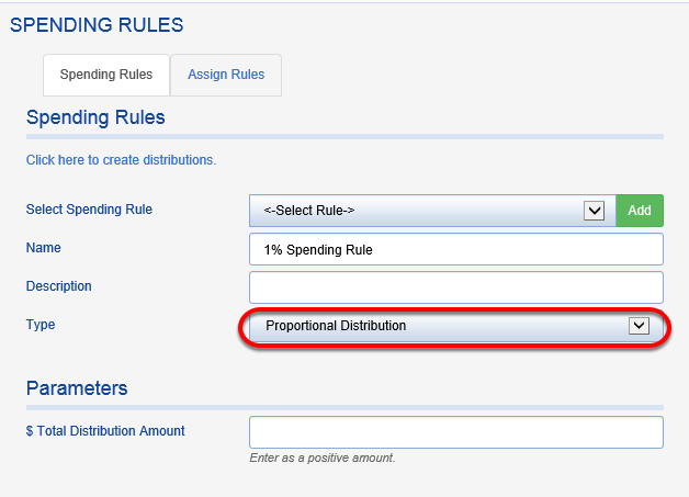 Proportional Distribution – This distributes a fixed amount across all funds. If a fund that participates in the rule does not take a distribution, the total may not add up to the amount entered. There is also a rounding bug that may also cause the total distribution to be off by a few pennies. This rule can be used when spending impacts units or unit price.