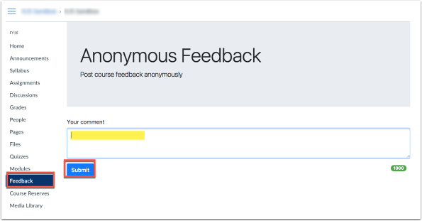 Click on feedback from course navigation, then enter comment and click submit.