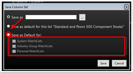 5. The third option allows you to save this column set as a default for any of the choices below.