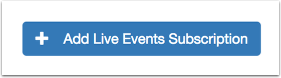 Add Live Events Subscription