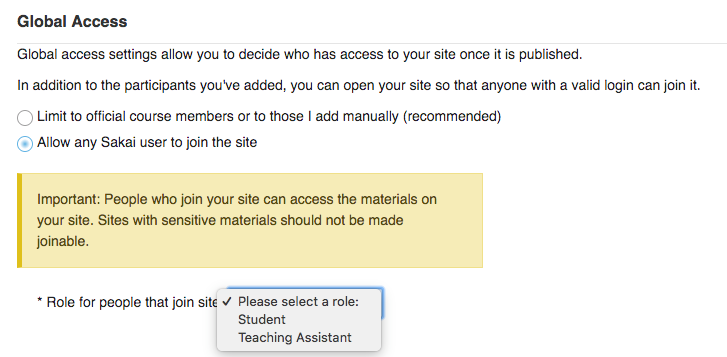 "Global Access setting with ""Allow any Sakai user to join site"" radio button selected and role dropdown showing choices.."