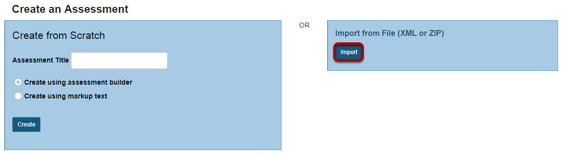 To import an assessment, click Import.