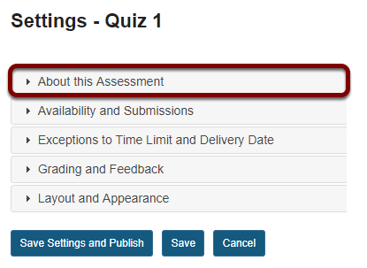 In the assessment Settings page, click About this Assessment.