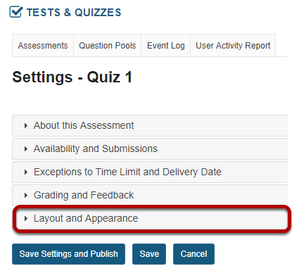 In the assessment Settings page, click Layout and Appearance.