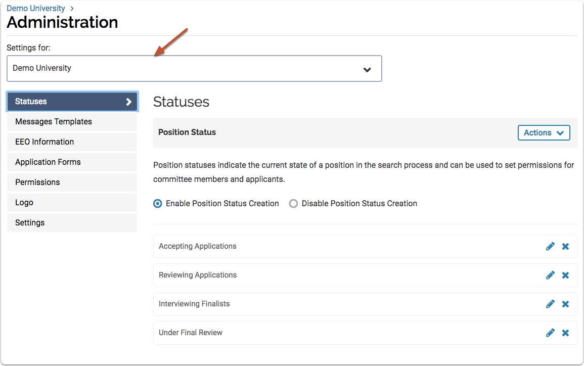 Once on the Administration page, make sure you are editing the settings for the correct organizational unit or position