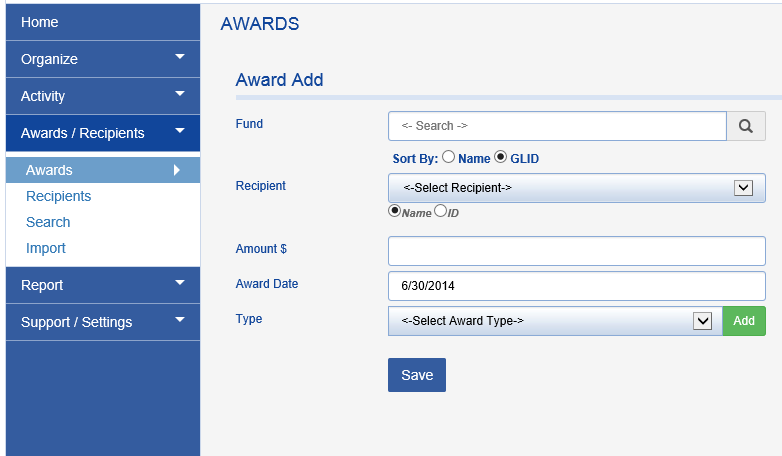 In the AWARDS section, organizations can add scholarship recipients and tie them to specific funds. You can track amounts granted, award dates, and type of award.
