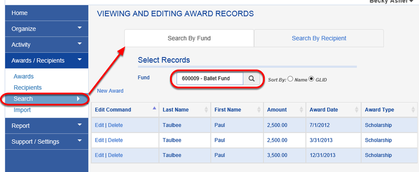 Using the SEARCH BY FUND tab, you can find a list of individuals who have received awards from a particular fund. You can also edit or delete those recipients.