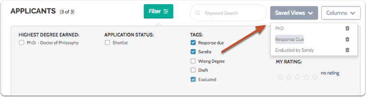 "Click ""Saved Views"" (to the right of the page) to recall the view of the list using the filters you have set"