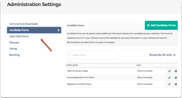 """To edit candidate forms, make sure you are viewing the """"Candidate Forms"""" tab on the Administration Settings page"""