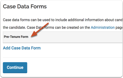 "The form will now appear under the heading ""Case Data Forms"" and will be available for cases based on the template"