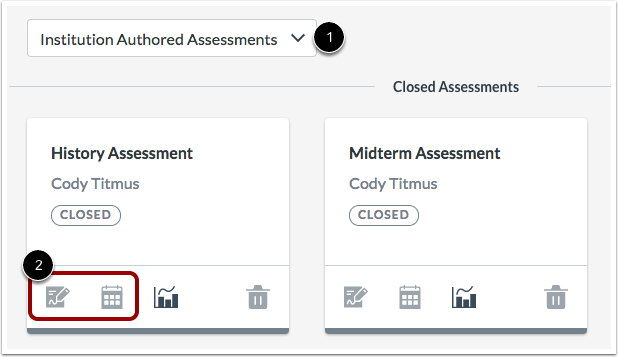 View Institution-Authored Assessments