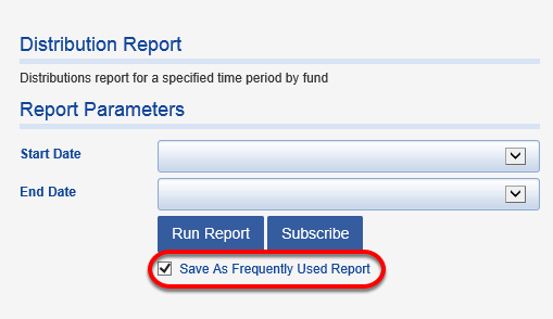 If you want to bookmark this report as a FREQUENTLY USED REPORT, checking the box below will put the report in a separate folder for easy access.