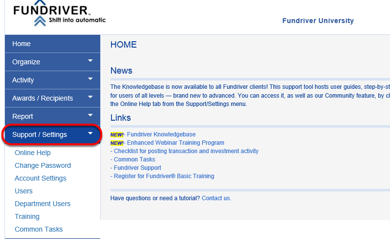 From anywhere in the Fundriver interface, click on the SUPPORT/SETTINGS tab.