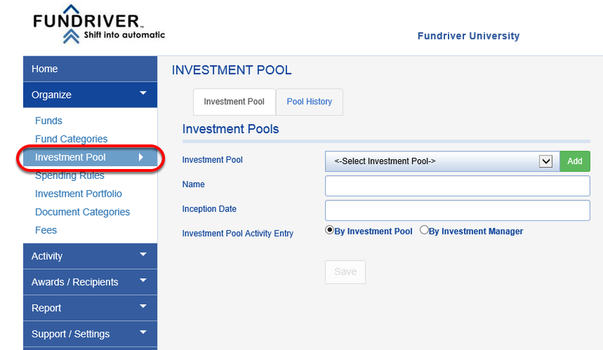 Navigate to ORGANIZE > INVESTMENT POOL.