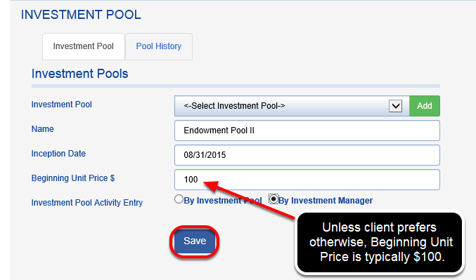 Name your investment pool and select an INCEPTION DATE and BEGINNING UNIT PRICE.