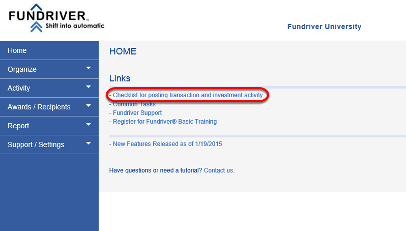 When you log in to Fundriver, there is a link on the HOME page that helps walk you through the posting process.