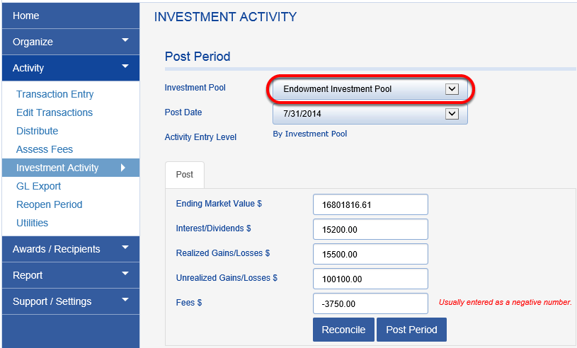 Investment activity needs to be entered for each investment pool before you can close the period. Select the investment pool you want to work on from the INVESTMENT POOL drop down box.