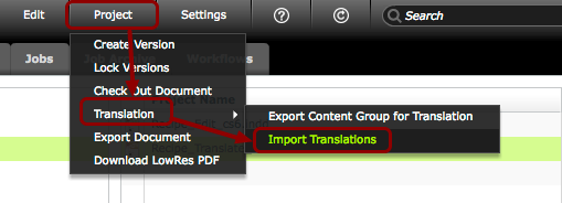 Click 'Project > Translation > Import Translations'