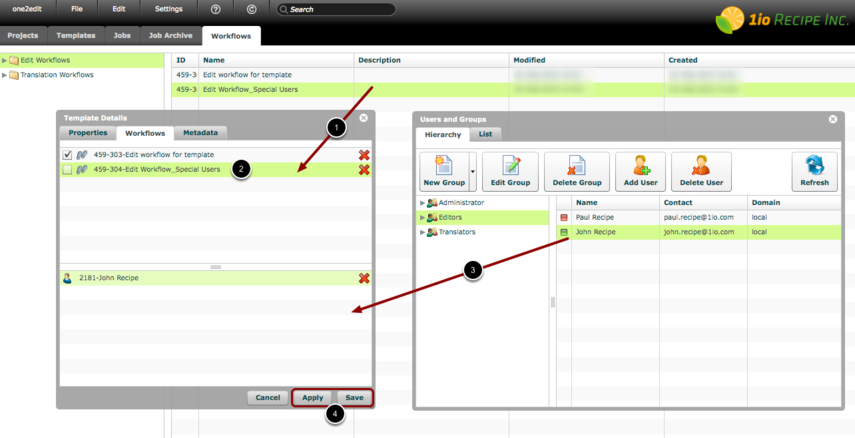 NOTE: Assign specific Users to certain Workflows