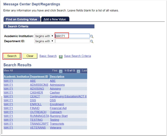 Message Center Depart/Regarding page - Academic Institution and Search button highlighted