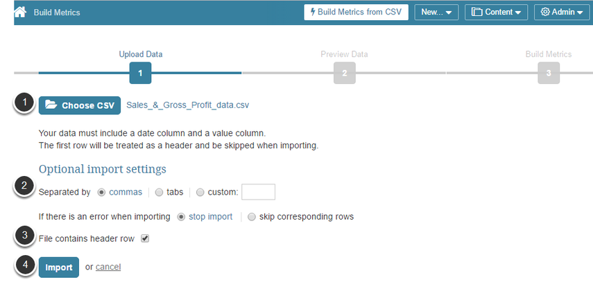 You can now complete the 'Build Metrics from CSV' function
