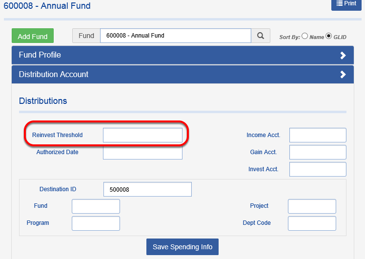 To set up a REINVEST THRESHOLD, enter a dollar amount in the field below. You can also set an authorize date, if one has been specified in the donor agreement or as board spending policy (for example, a fund may need to accumulate 3 years of appreciation prior to spending). The reinvest threshold will determine if spending can occur, if populated and a fund meets the threshold it will begin participating in spending (as long as its assigned a spending rule).