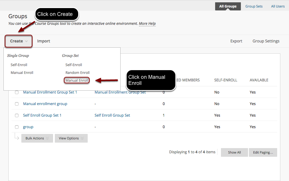 Image of the Groups screen in Blackboard with the Create Button outlined with a red circle with instructions to click on create.  In the menu, under the Group Set section, Manual Enroll is highlighted with a red circle with instructions to click on Manual Enroll.