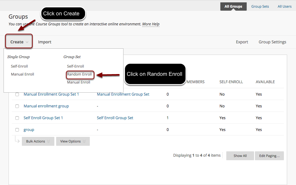 Image of the Groups screen in Blackboard with the Create Button outlined with a red circle with instructions to click on create.  In the menu, under the Group Set section, Random Enroll is highlighted with a red circle with instructions to click on Random Enroll.